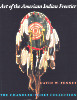 Art of the American Indian Frontier: The Chadler-Pohrt Collection