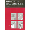 Step-By-Step Bead Stringing