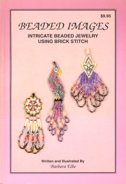 Beaded Images: Intricate Beaded Jewelry Using Brick Stitch
