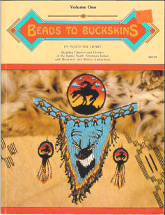 Beads To Buckskins, Volume One