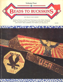 Beads to Buckskins, Volume Four