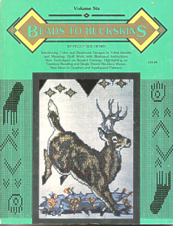 Beads To Buckskins, Volume Six