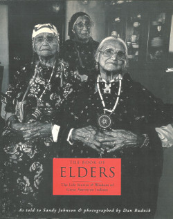 The Book of Elders: The Life Stories & Wisdom of Great American Indians