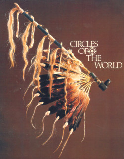 Circles of the World: Traditional Art of the Plains Indian
