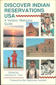 Discover Indian Reservations USA: a Visitors' Welcome Guide