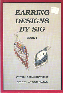 Earring Designs by Sig: Book I