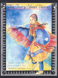 The Fancy Shawl Dancer: Story and Coloring Book