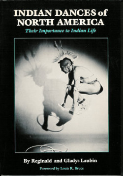 Indian Dances of North America: Their Importance to Indian Life