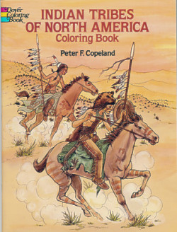 Indian Tribes of North America: Coloring Book