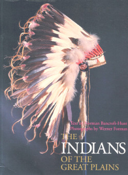 The Indians of the Great Plains