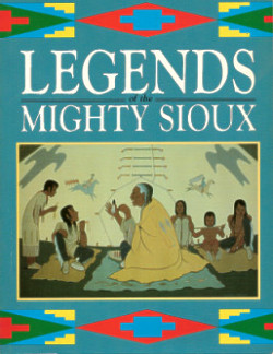 Legends of the Mighty Sioux