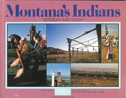 Montana's Indians: Yesterday and Today