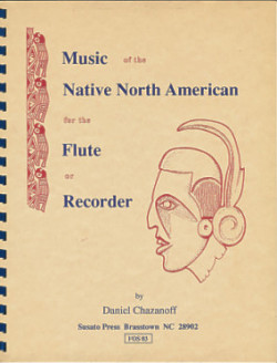 Music of the Native North American: For the Flute or Recorder