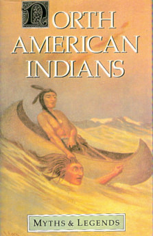 North American Indians Myths & Legends