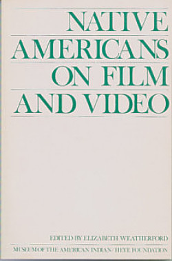 Native Americans On Film and Video