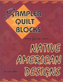 Sampler Quilt Blocks, from Native American Designs