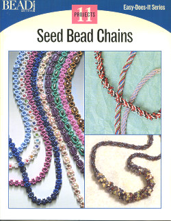 Seed Bead Chains: Easy-Does-It Series, Bead&Button Magazine