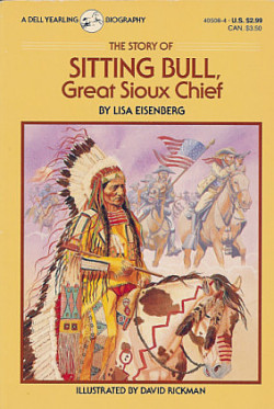 Sitting Bull, Great Sioux Chief