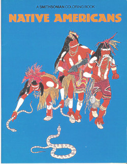 A Smithsonian Coloring Book of Native Americans