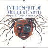 In the Spirit of Mother Earth: Nature in Native American Art