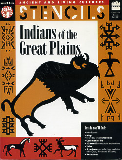 STENCILS: Indians of the Great Plains, Ancient and Living Cultures