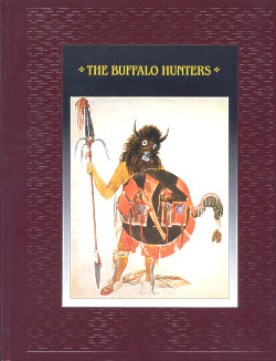 The American Indians: THE BUFFALO HUNTERS (Time-Life Books Series)