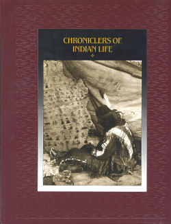 The American Indians: CHRONICLERS OF INDIAN LIFE (Time-Life Books Series)