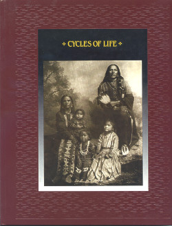 The American Indians: CYCLES OF LIFE (Time-Life Books Series)