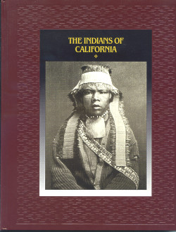 The American Indians: THE INDIANS OF CALIFORNIA (Time-Life Books Series)