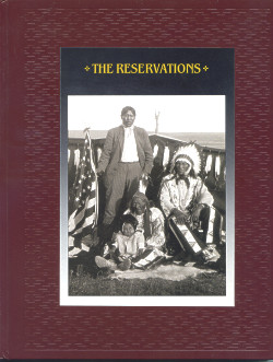 The American Indians, THE RESERVATIONS: Time-Life Books (Series)