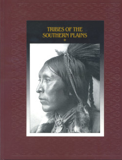 The American Indians: TRIBES OF THE SOUTHERN PLAINS (Time-Life Books Series)