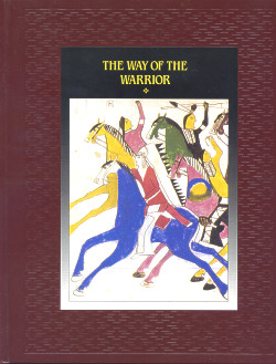 The American Indians: THE WAY OF THE WARRIOR (Time-Life Books Series)