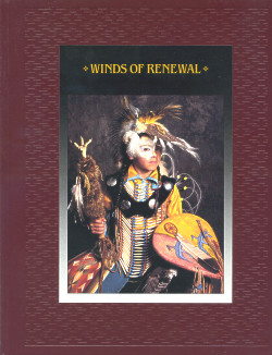 The American Indians: WINDS OF RENEWAL (Time-Life Books Series)