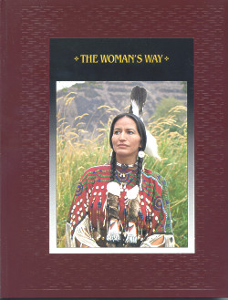 The American Indians: THE WOMAN'S WAY (Time-Life Books Series)