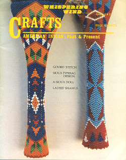Whispering Wind Magazine: American Indian Past & Present ~ CRAFTS ANNUAL #3